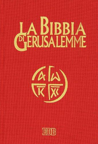 La Bibbia di Gerusalemme. Ediz. illustrata